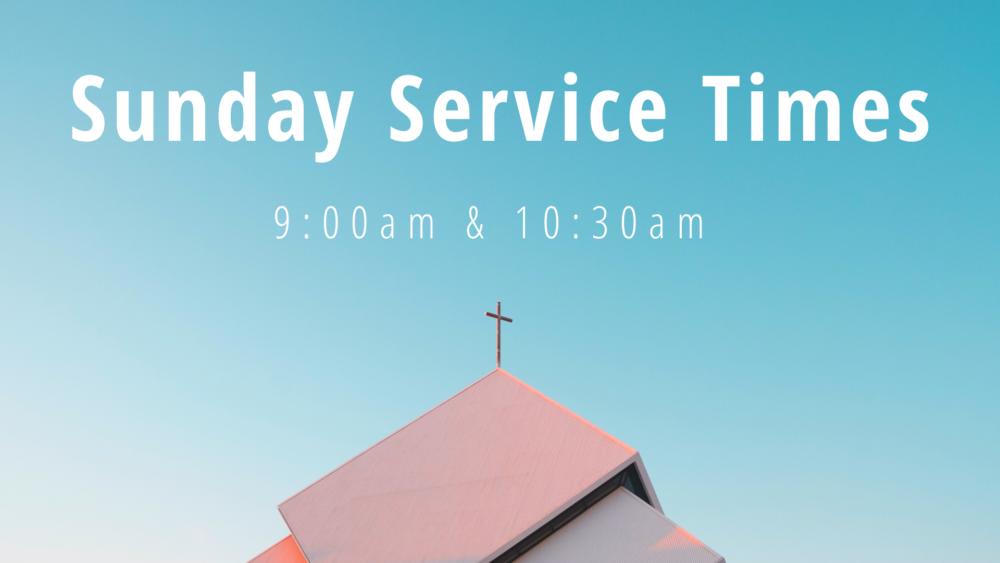 Sunday Service Times